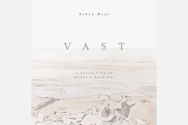 VAST – A Collection of Prints & Drawings