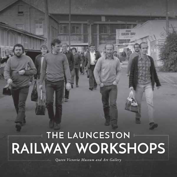 The Launceston Railway Workshops